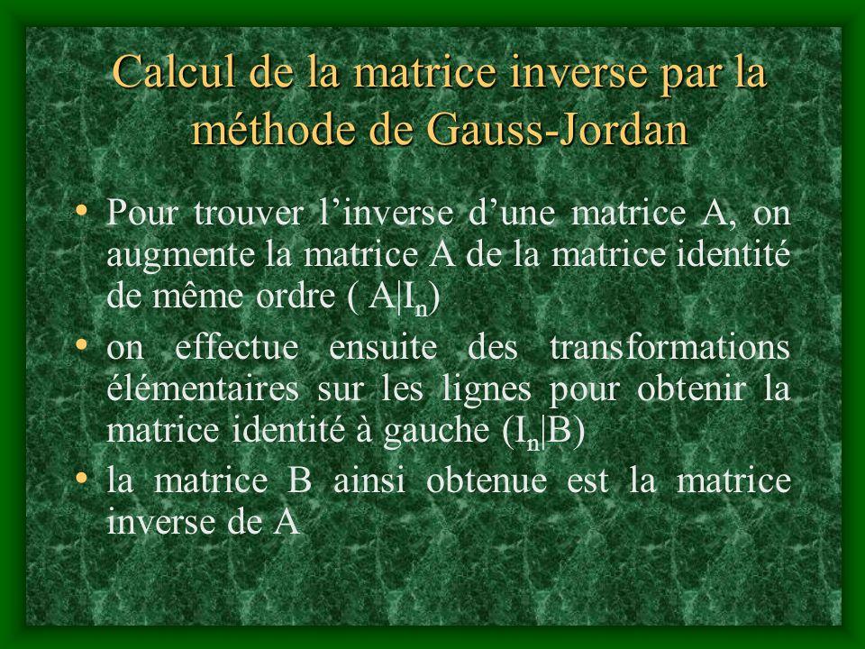 Calcul de la matrice inverse par la méthode de Gauss-Jordan