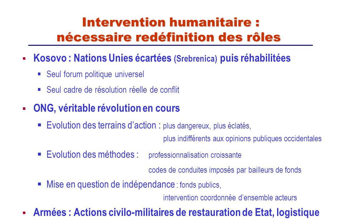 Intervention humanitaire : nécessaire redéfinition des rôles