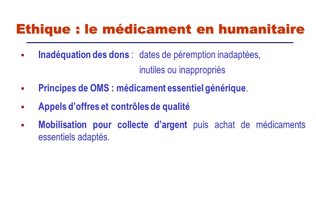 Ethique : le médicament en humanitaire