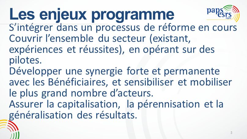 Les enjeux programme S'intégrer dans un processus de réforme en cours