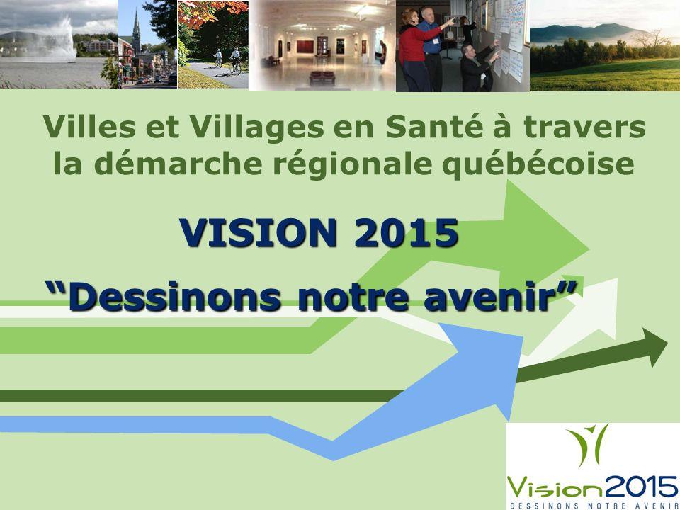 Villes et Villages en Santé à travers la démarche régionale québécoise