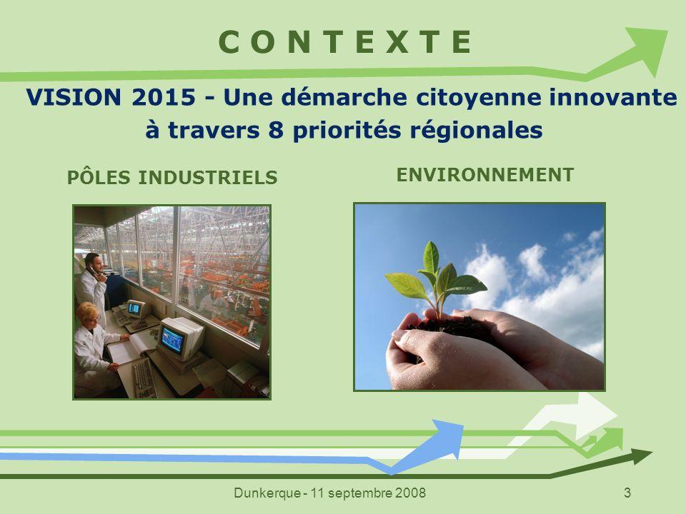C O N T E X T E VISION 2015 - Une démarche citoyenne innovante