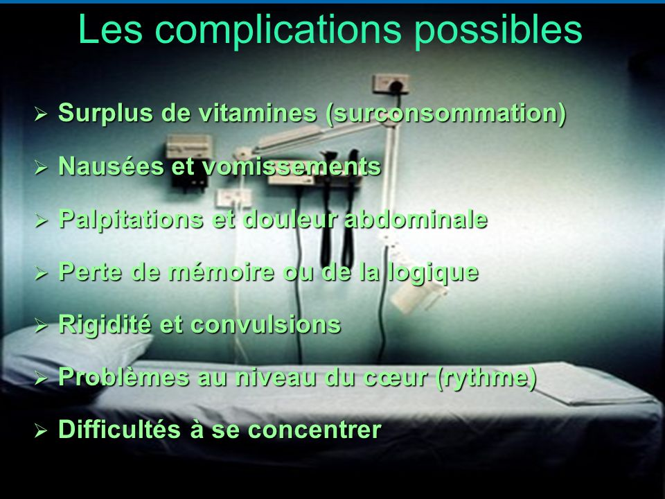 Les complications possibles