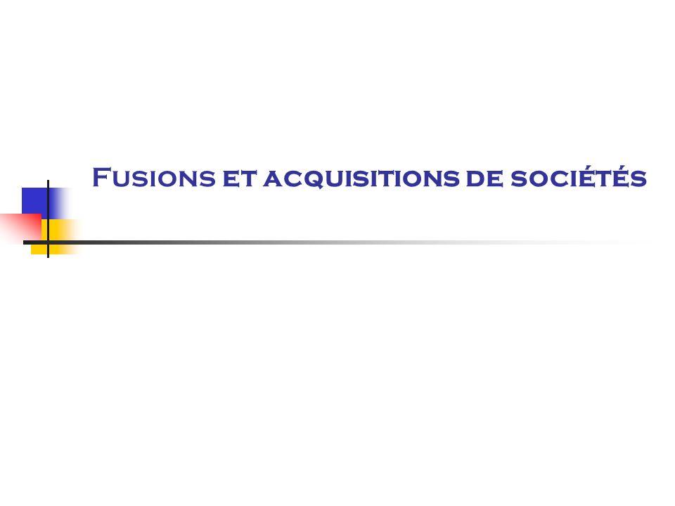 Fusions et acquisitions de sociétés