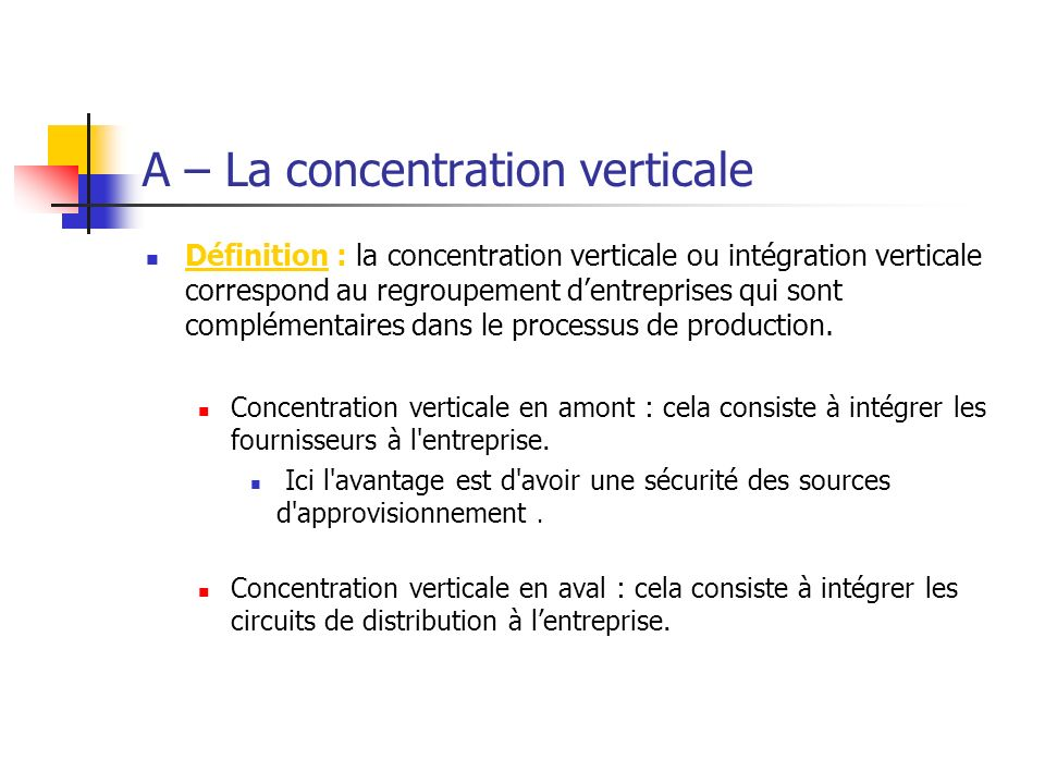 A – La concentration verticale