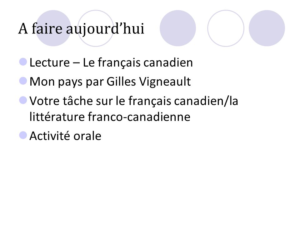 A faire aujourd'hui Lecture – Le français canadien