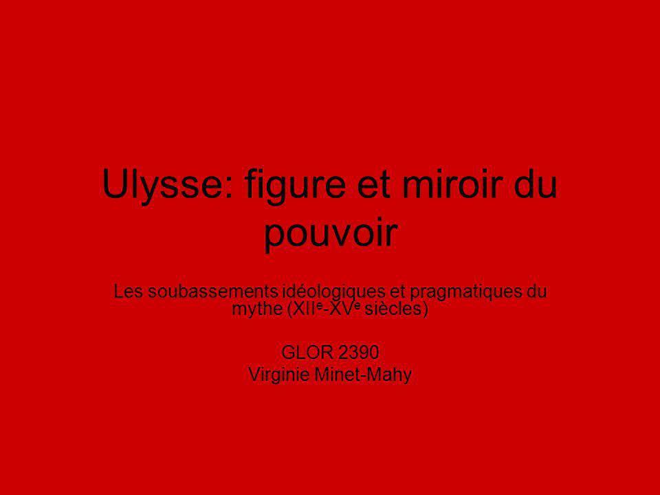 Ulysse: figure et miroir du pouvoir