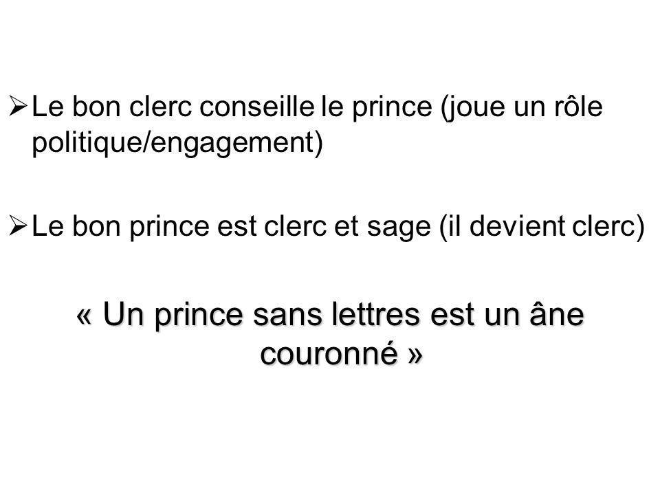 « Un prince sans lettres est un âne couronné »