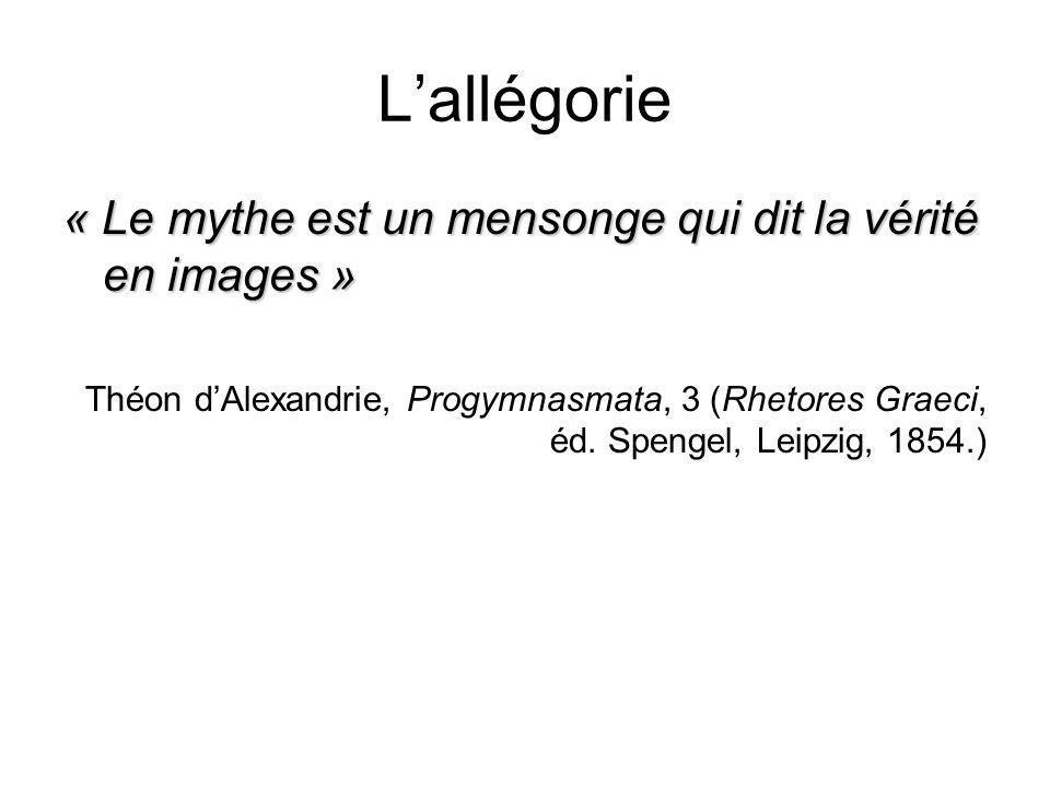 L'allégorie « Le mythe est un mensonge qui dit la vérité en images »