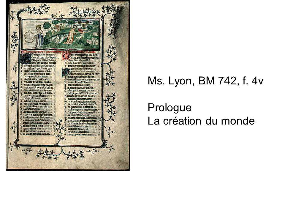 Ms. Lyon, BM 742, f. 4v Prologue La création du monde