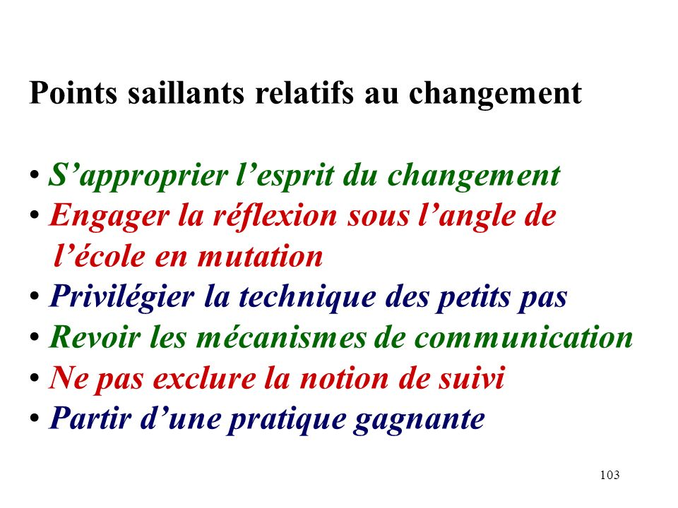 Points saillants relatifs au changement