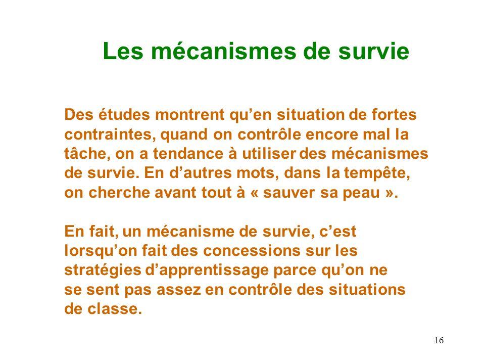 Les mécanismes de survie