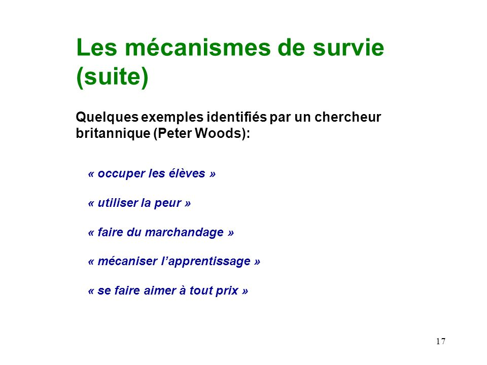 Les mécanismes de survie (suite)