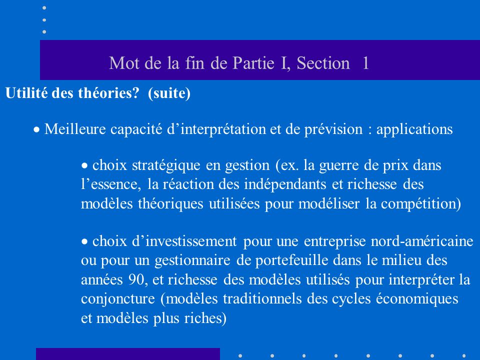 Mot de la fin de Partie I, Section 1