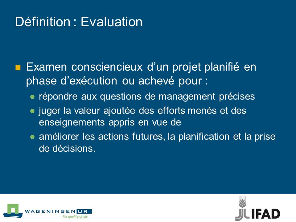 Définition : Evaluation