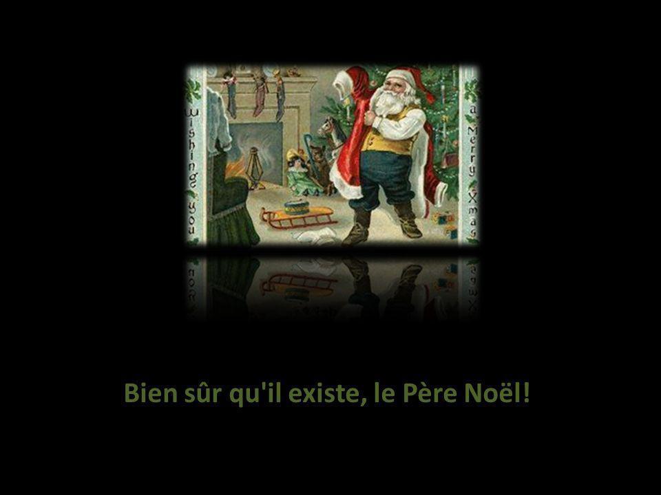 Bien sûr qu il existe, le Père Noël!