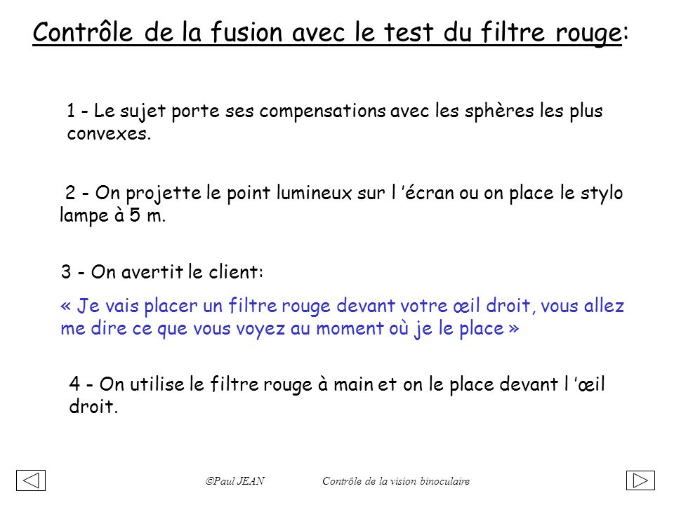 Contrôle de la fusion avec le test du filtre rouge: