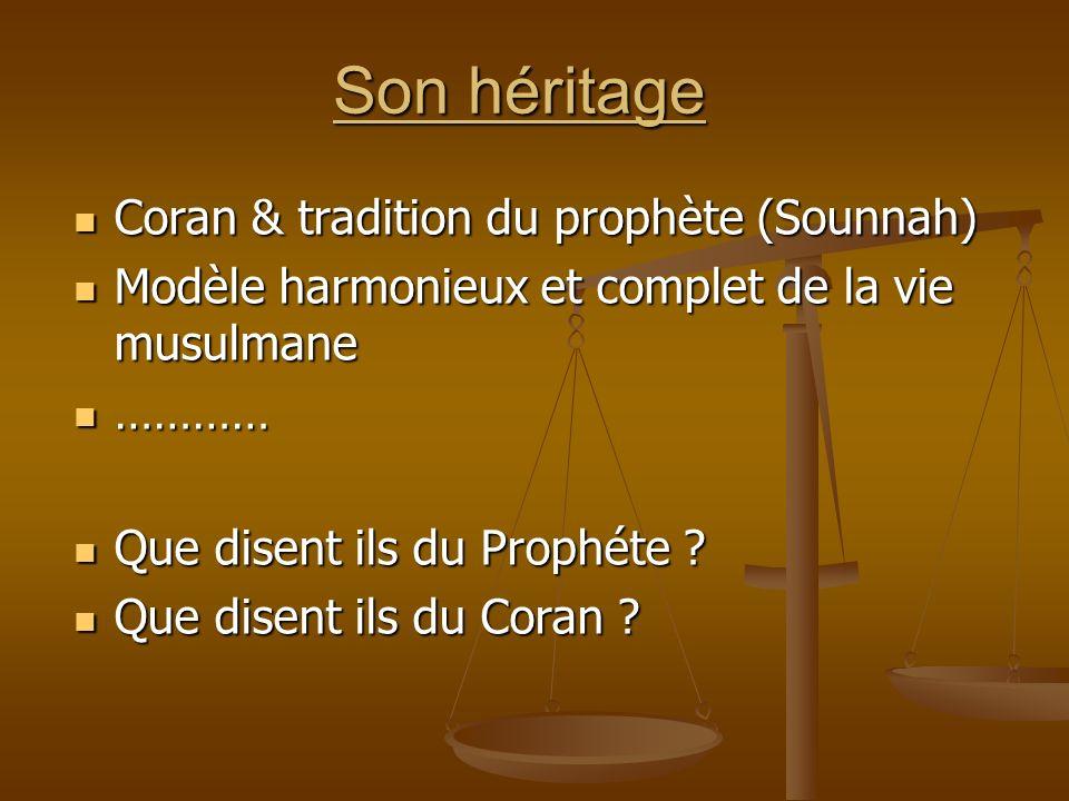 Son héritage Coran & tradition du prophète (Sounnah)