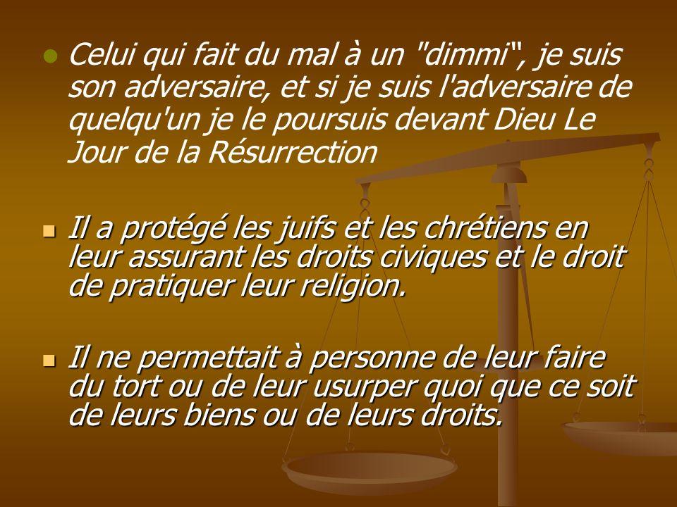 Celui qui fait du mal à un dimmi , je suis son adversaire, et si je suis l adversaire de quelqu un je le poursuis devant Dieu Le Jour de la Résurrection