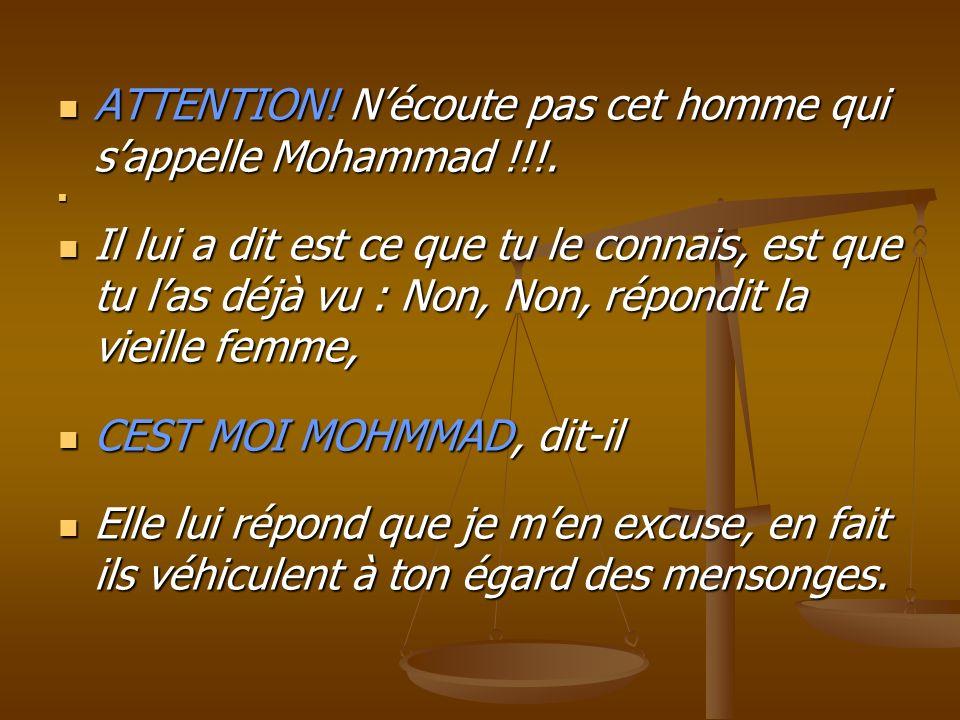 ATTENTION! N'écoute pas cet homme qui s'appelle Mohammad !!!.