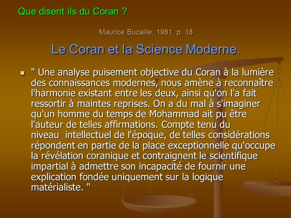 Maurice Bucaille, 1981. p. 18 Le Coran et la Science Moderne.