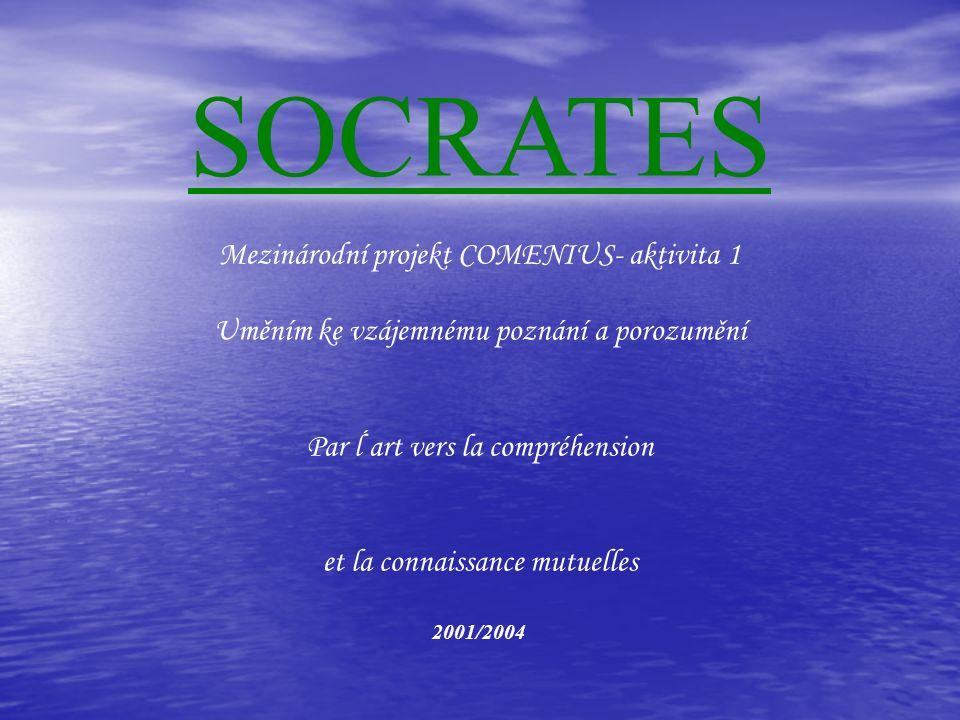 SOCRATES Mezinárodní projekt COMENIUS- aktivita 1