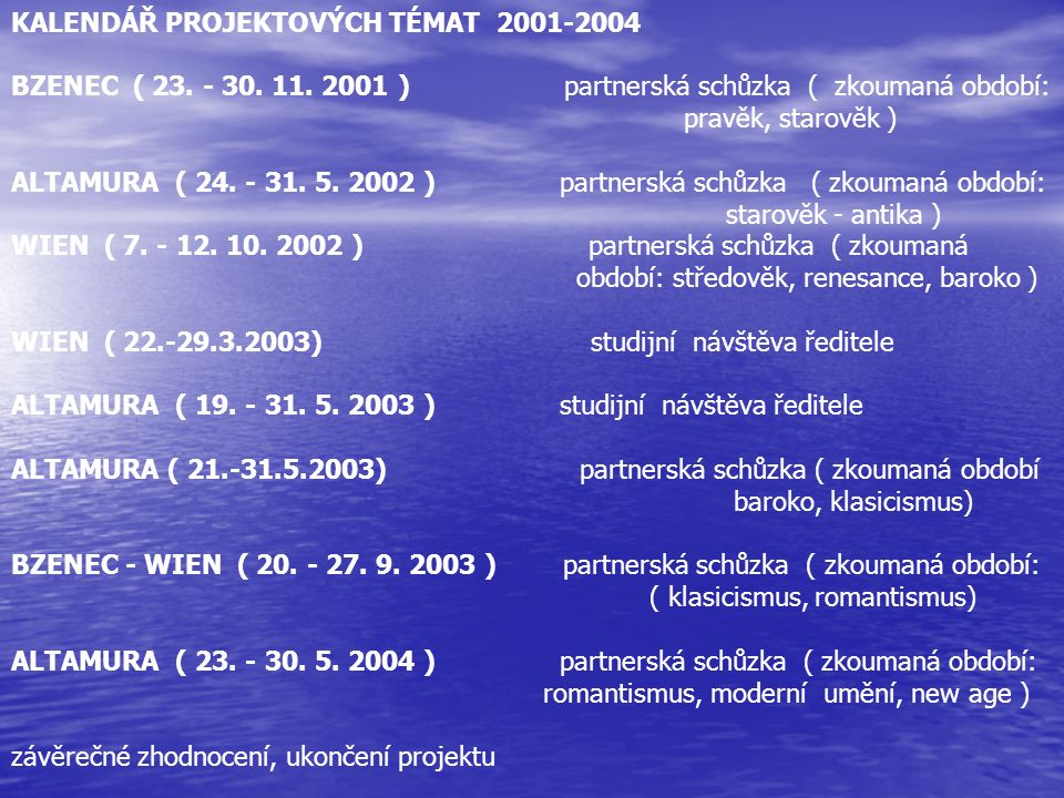 KALENDÁŘ PROJEKTOVÝCH TÉMAT 2001-2004