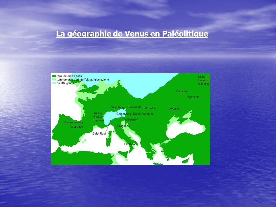 La géographie de Venus en Paléolitique