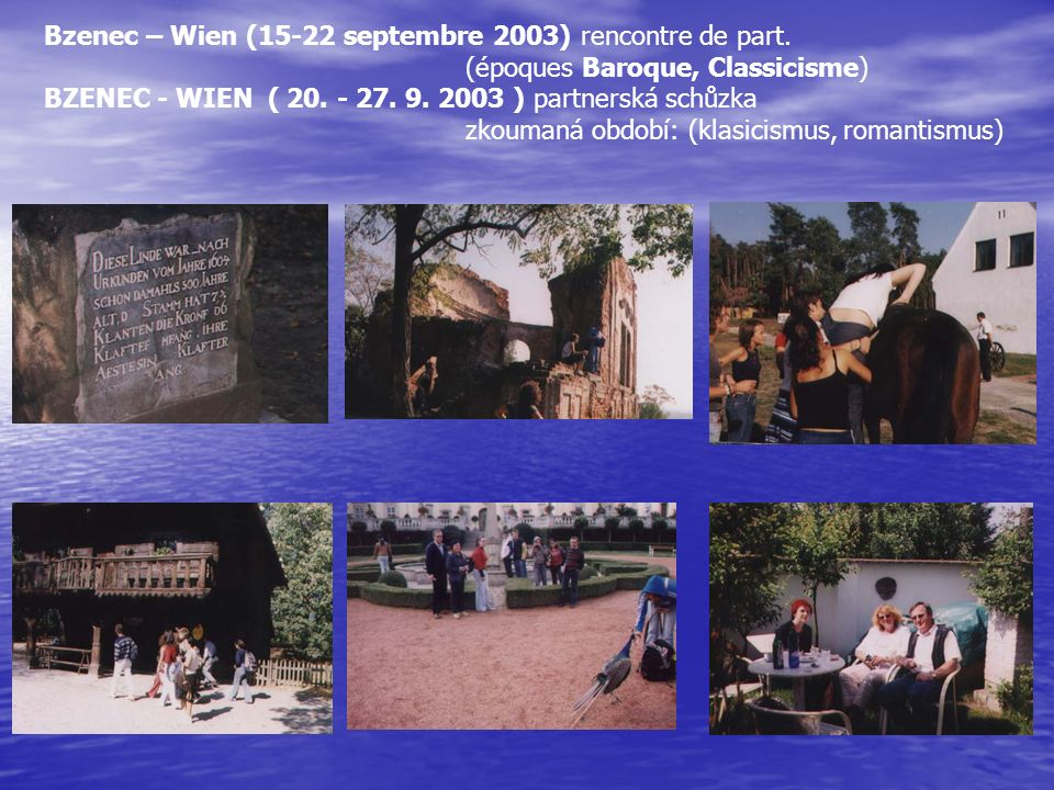 Bzenec – Wien (15-22 septembre 2003) rencontre de part.