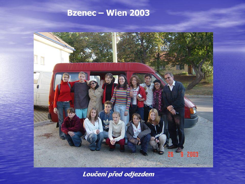 Bzenec – Wien 2003 Loučení před odjezdem