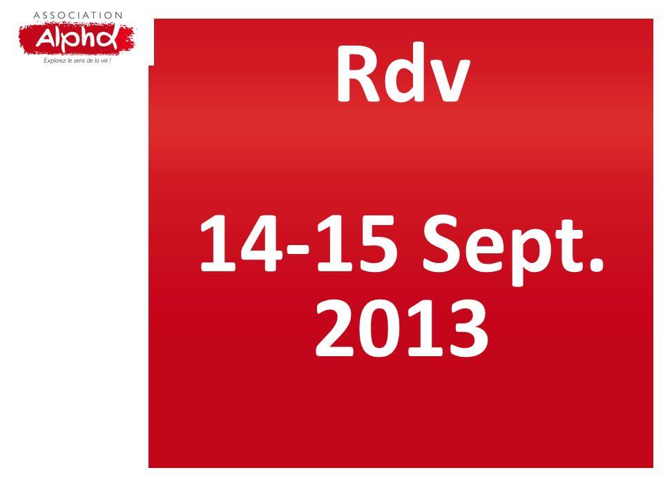 Rdv 14-15 Sept. 2013