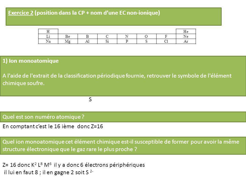 Exercice 2 (position dans la CP + nom d'une EC non-ionique)