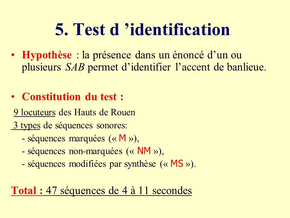 5. Test d 'identification