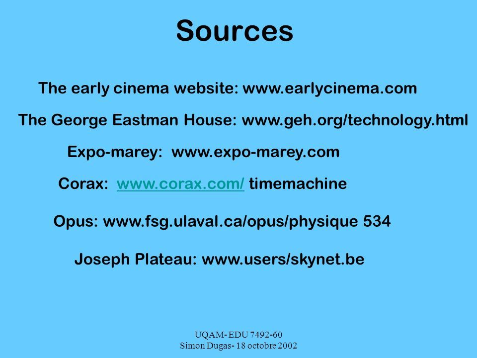 Sources The early cinema website: www.earlycinema.com