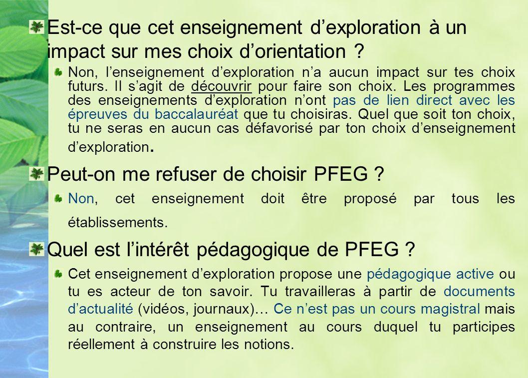 Peut-on me refuser de choisir PFEG