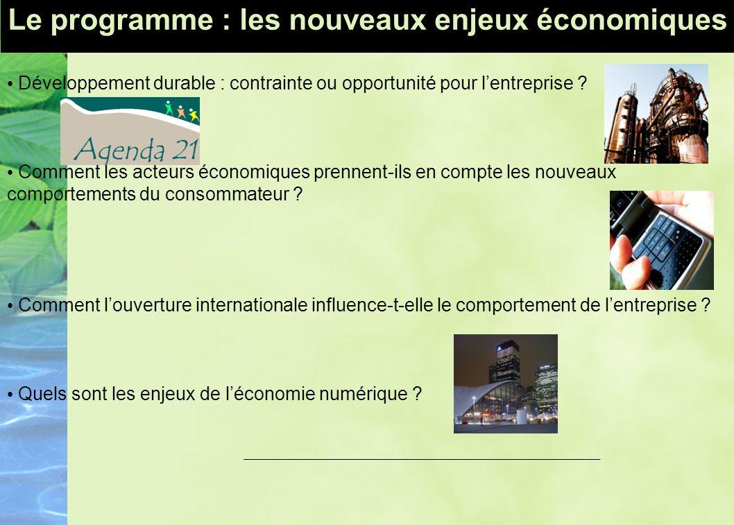 Le programme : les nouveaux enjeux économiques