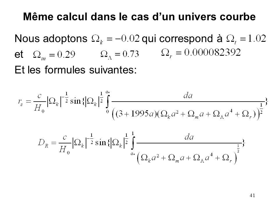 Même calcul dans le cas d'un univers courbe