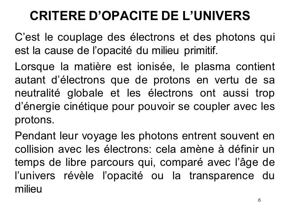 CRITERE D'OPACITE DE L'UNIVERS