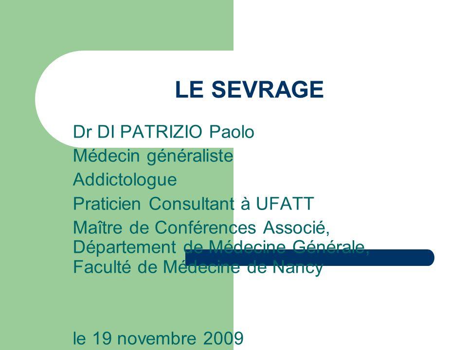LE SEVRAGE Dr DI PATRIZIO Paolo Médecin généraliste Addictologue