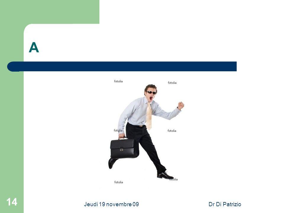 31/03/2017 A Jeudi 19 novembre 09 Dr Di Patrizio