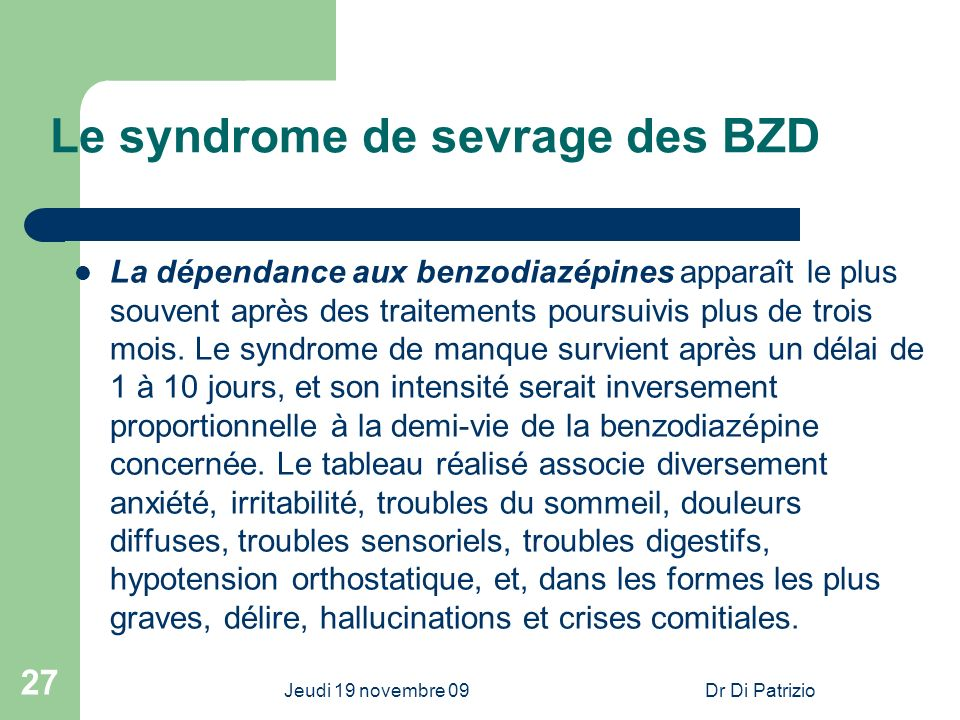 Le syndrome de sevrage des BZD