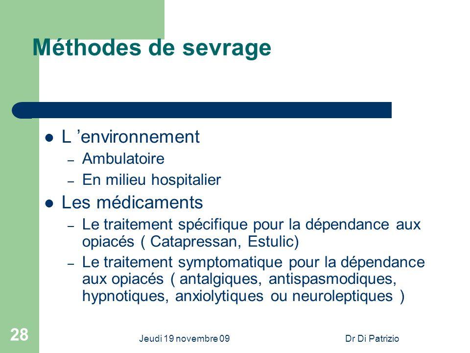 Méthodes de sevrage L 'environnement Les médicaments Ambulatoire