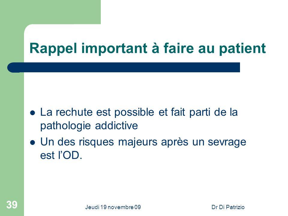 Rappel important à faire au patient