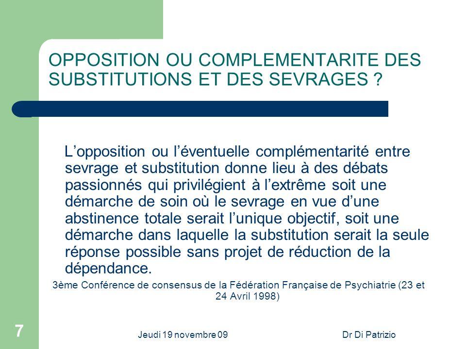 OPPOSITION OU COMPLEMENTARITE DES SUBSTITUTIONS ET DES SEVRAGES