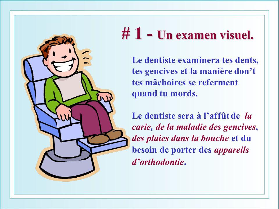 # 1 - Un examen visuel.