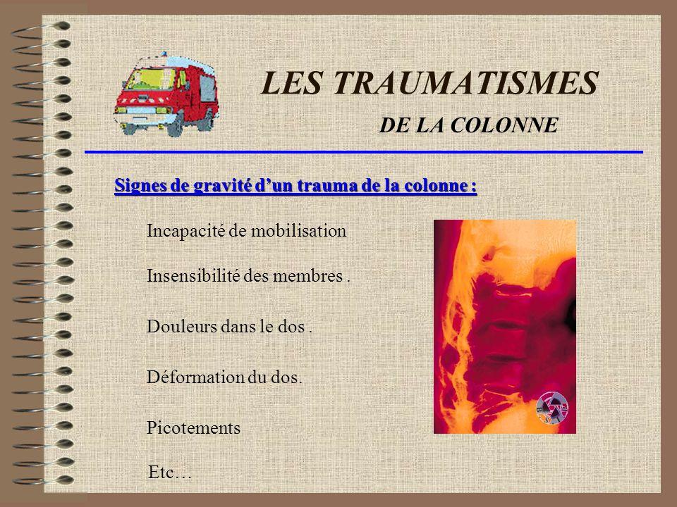 LES TRAUMATISMES DE LA COLONNE
