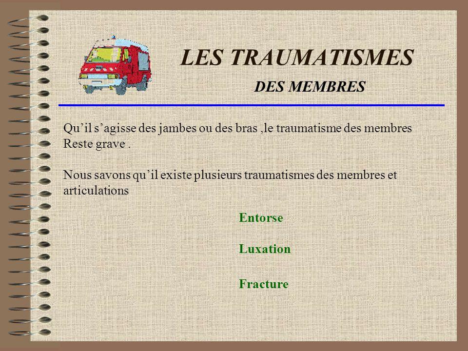 LES TRAUMATISMES DES MEMBRES