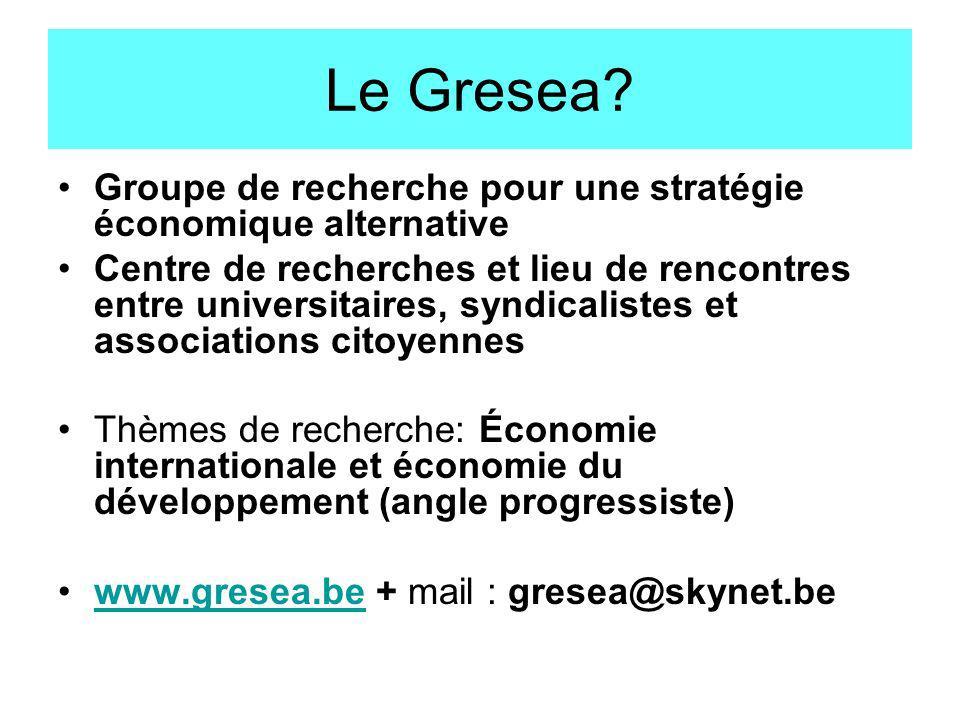 Le Gresea Groupe de recherche pour une stratégie économique alternative.
