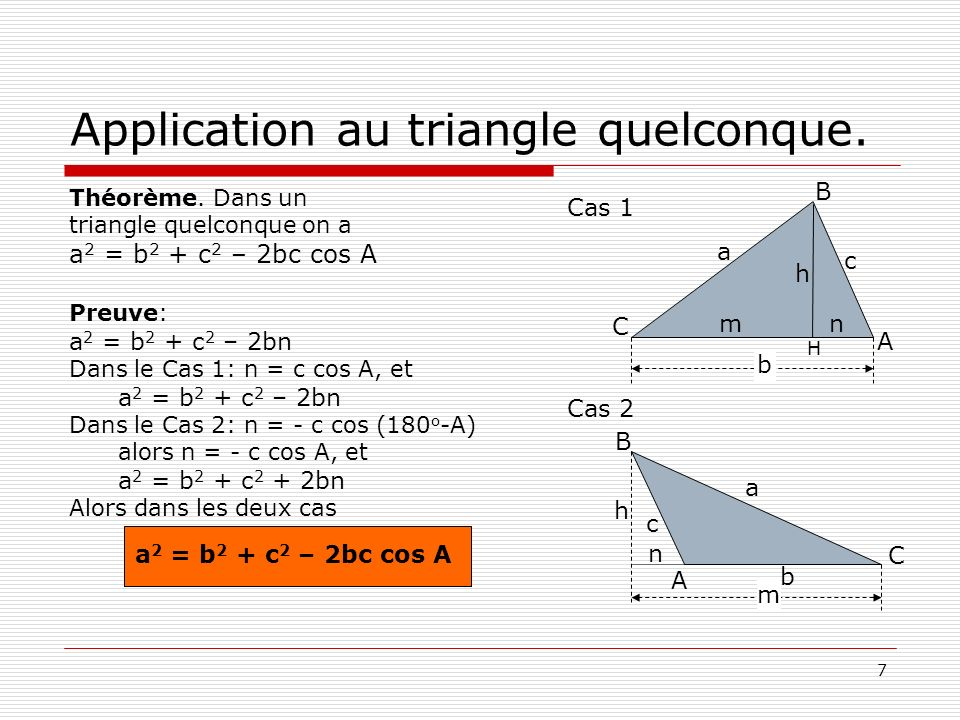 Application au triangle quelconque.