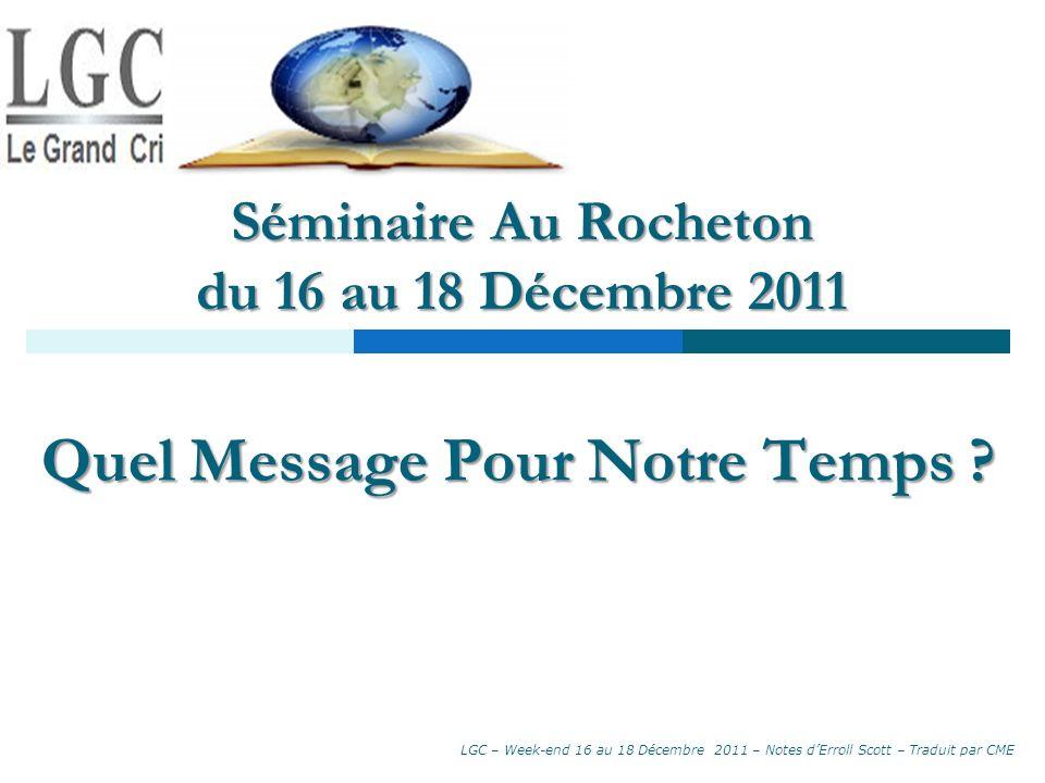 Séminaire Au Rocheton du 16 au 18 Décembre 2011